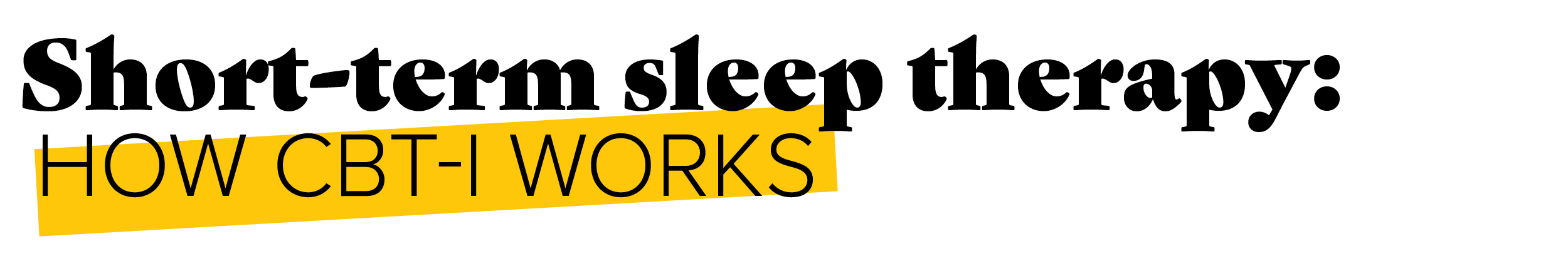 Short-term sleep therapy: How CBT-I works
