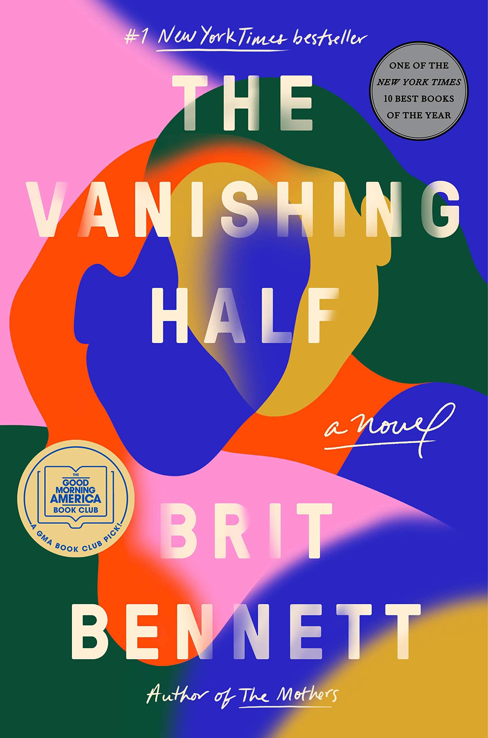 The Vanishing Half by Brit Bennet