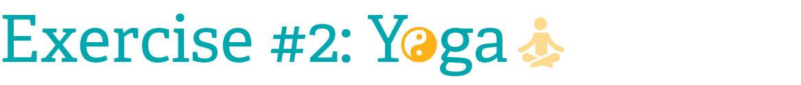 Exercise #2: Yoga