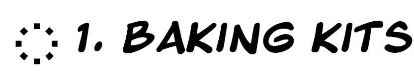 1. Baking kits