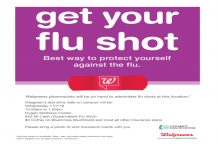 Walgreen's last flu shot clinic on campus -November 7th- 10am to 1pm- Dugan Wellness Center
