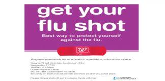 Walgreen's last flu shot clinic on campus -November 7th- 10am to 1pm- Dugan Wellness Center