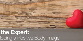 Healthy Buffs: Ask the Expert: Developing a positive body image