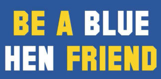 Be a Blue Hen Friend: Look out for each other and call for help if you see...