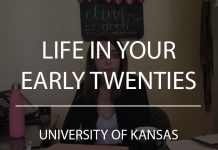 life in your early twenties university of kansas