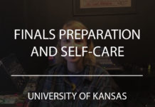 finals preparation and self-care university of kansas