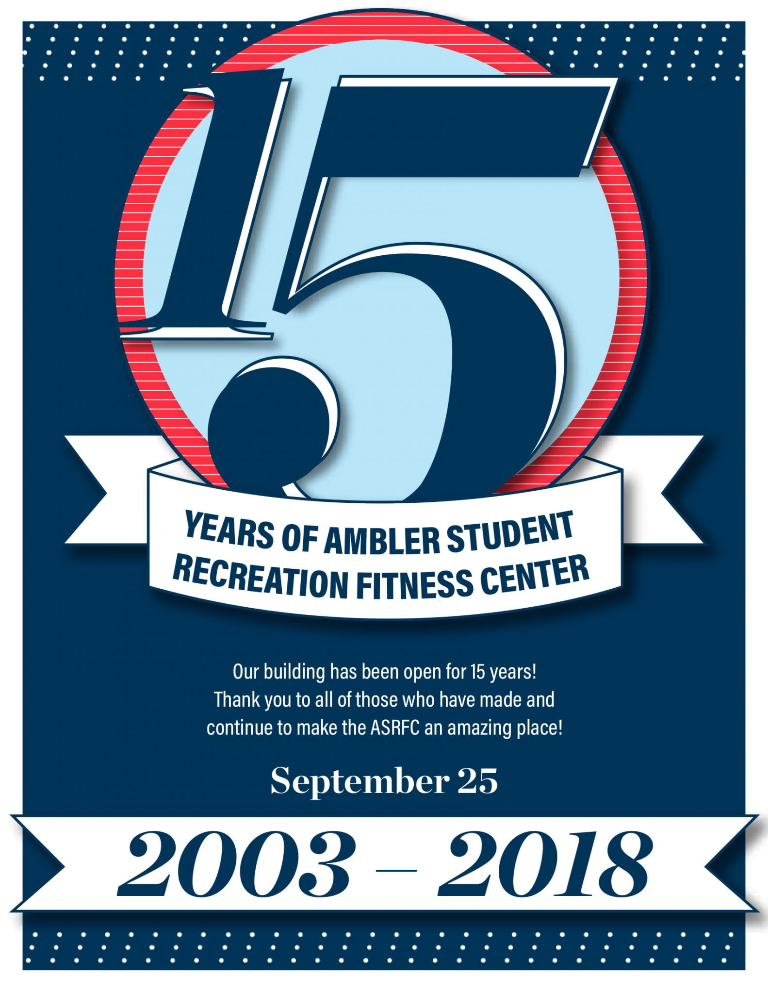 15 Years of Ambler Student Recretion Center