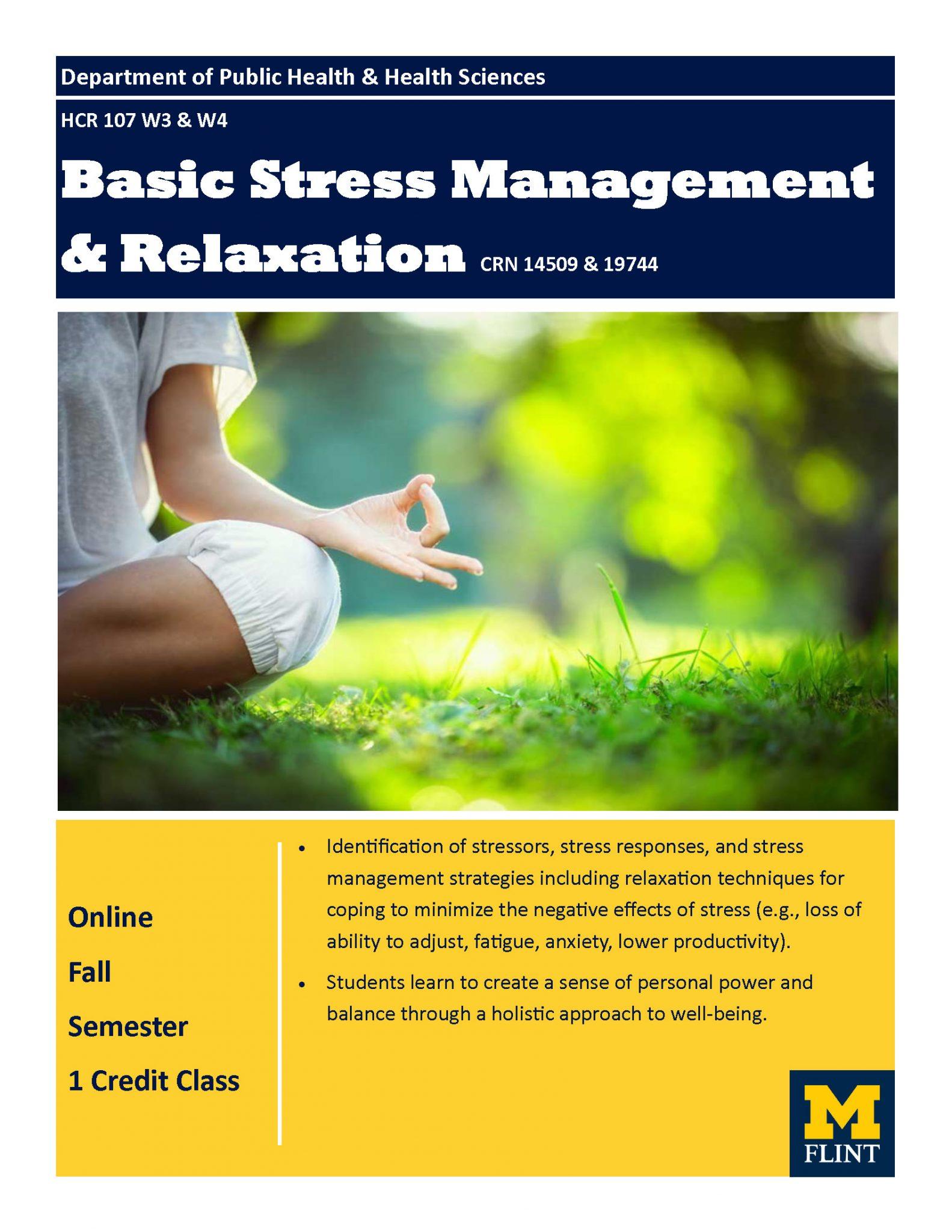 HCR 107 W3 & W4 Basic Stress Management & Relaxation CRN 14509 & 19744