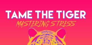 Tame the Tiger – Mastering Stress