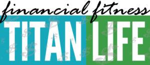 Financial Fitness - Titan Life
