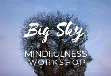 Big Sky Mindfulness Workshop
