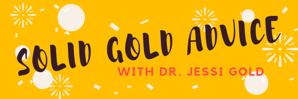 solid gold advice with dr. jessi gold banner