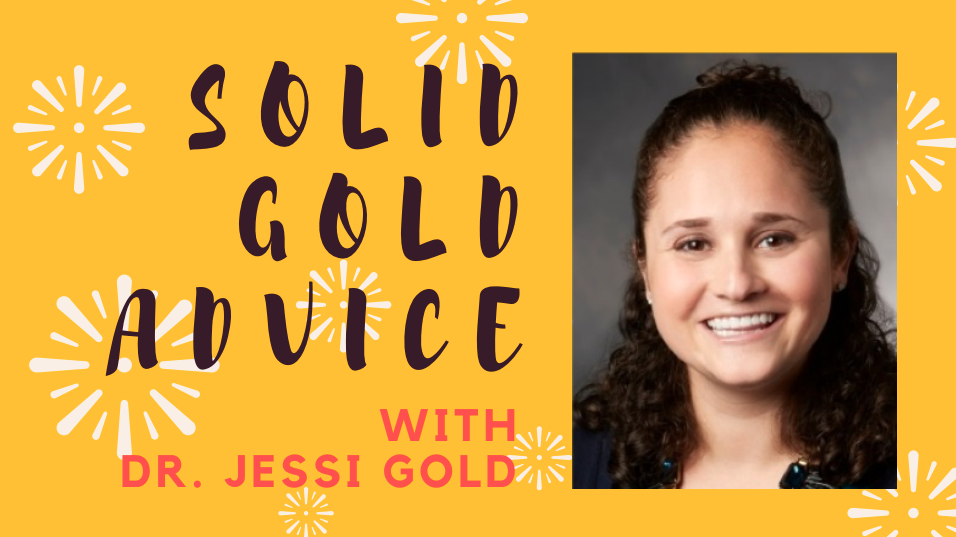 Solid Gold Advice logo with photo of Dr. Jessi Gold