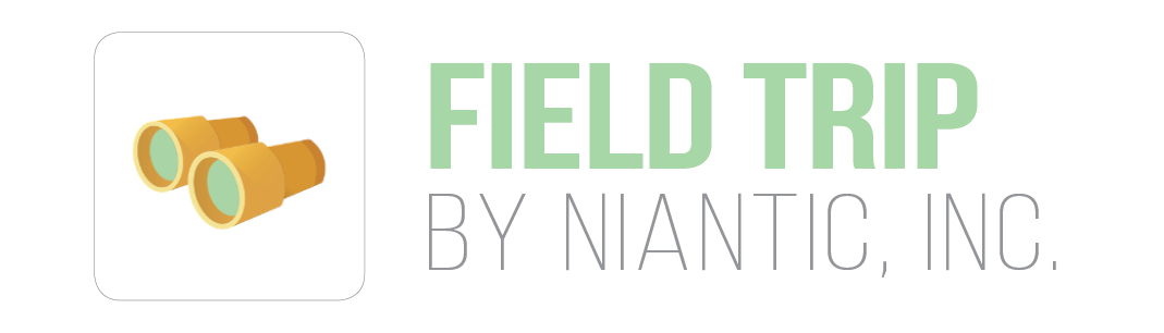 Field Trip by Niantic, Inc.