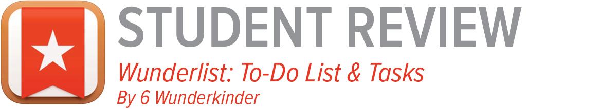 Student review: Wunderlist: To-Do List & Tasks By 6 Wunderkinder