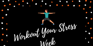 WorkOUT your Stress Week! Free Fitness Classes!