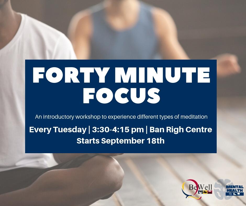 40 Minute Focus