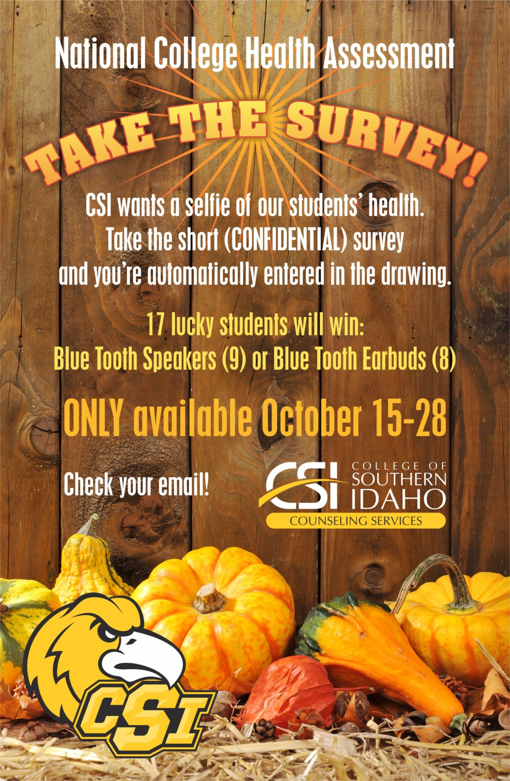 Take the CSI National College Health Association health survey and enter the drawing for 17 Blue Tooth earbuds or speakers.
