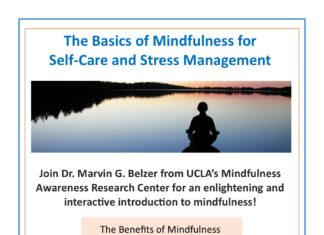 The Basics of Mindfulness for Self-Care and Stress Management Join Dr. Marvin G. Belzer from UCLA's Mindfulness Awareness Research Center for an enlightening and interactive introduction to mindfulness! The Benefits of Mindfulness  Reduce Stress  Improve A en on  Boost Immune System  Reduce Emotional Outbursts  Promote Wellness Thursday, May 18th 12:00pm - 1:30pm Creveling Lounge Sponsored by PCC Health and Wellness, the Mindfulness Working Group, and PCC Natural Sciences