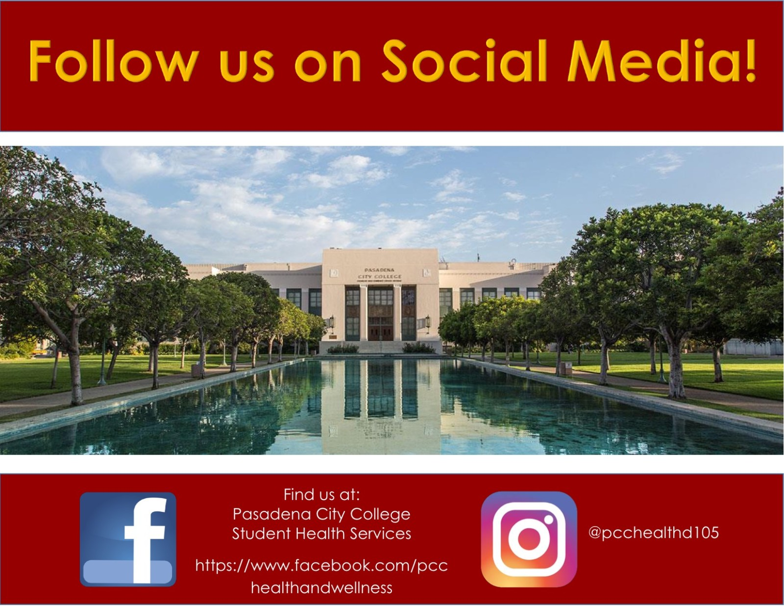 MAKE THE Find us at: Pasadena City College Student Health Services @pcchealthd105 https://www.facebook.com/pcc healthandwellness