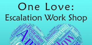 One Love Escalation Work Shop