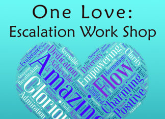 One Love Escalation Work Shop