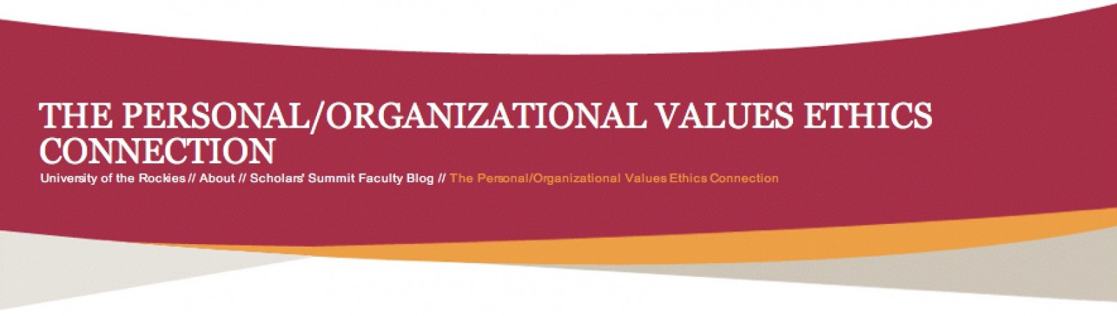THE PERSONAL/ORGANIZATIONAL VALUES ETHICS CONNECTION