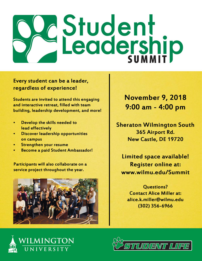 Student leadership summit. November 9, 2018, 9am. Sheraton Wilmington South, 365 Airport rd., New Castle, DE