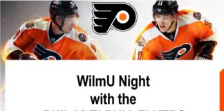 WilmU Night with the PHILADELPHIA FLYERS Thursday, November 9th Flyers Executive Panel – Network and Learn about Career Opportunities! Flyers Game – Watch the Flyers take on the Chicago Blackhawks! • Must be a current student to attend • Price: $10 (includes game admission and charter bus) • Bus departs at 3:45 pm from the Pratt Student Center • Register online at: www.wilmu.edu/FlyersNight • Questions? Contact Student Life at 302-356-6966 or at alice.k.miller@wilmu.edu
