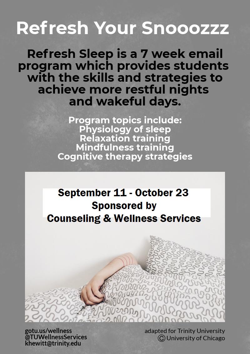 Refresh sleep program 9/1-10/23, email khewitt@trinity.edu to register