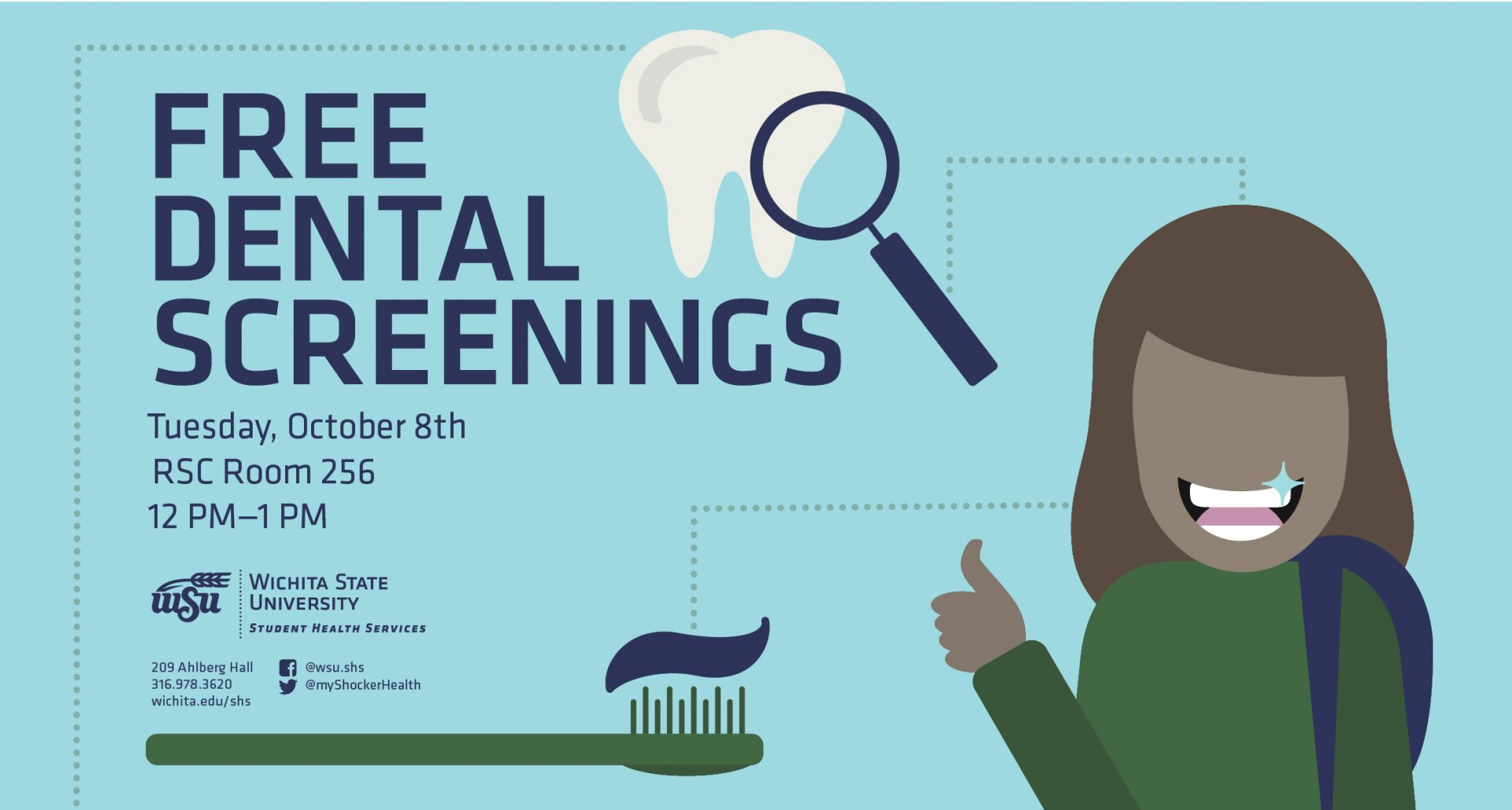 FREE Dental Screenings on Tuesday, October 8 from 12 to 1 p.m. at the RSC Room 256.