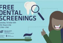 Free dental screenings on Tuesday, October 8 from 12 to 1 p.m. at the RSC room 256