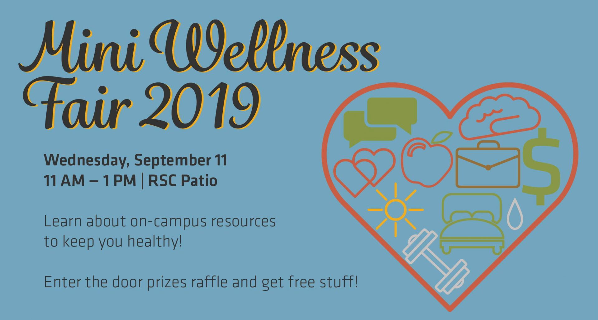 Mini Wellness Fair 2019, Wednesday, September 11 from 11 a.m. to 1 p.m. at RSC Patio