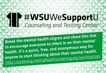 WSUWeSupportU Counseling and Testing Center. Break the Mental Health stigma and share this link to encourage everyone to check in on their mental health. It's a quick, free, and anonymous way for anyone to start thinking about their mental health. http://screening.mentalhealthscreening.org/wichitastate