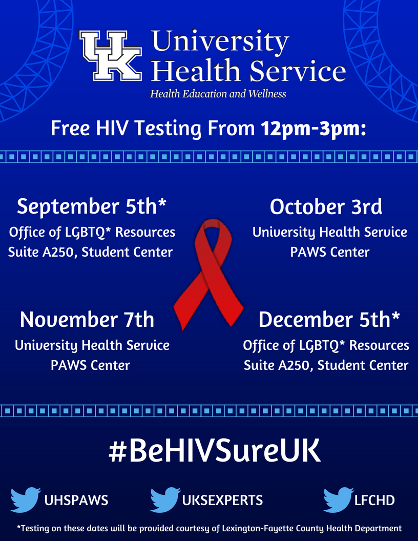 Free HIV Testing from 12-3 pm on Nov. 7 at UHS PAWS Center and Dec.5 at the Office of LGBTQ* Resources - Suite A250 Student Center