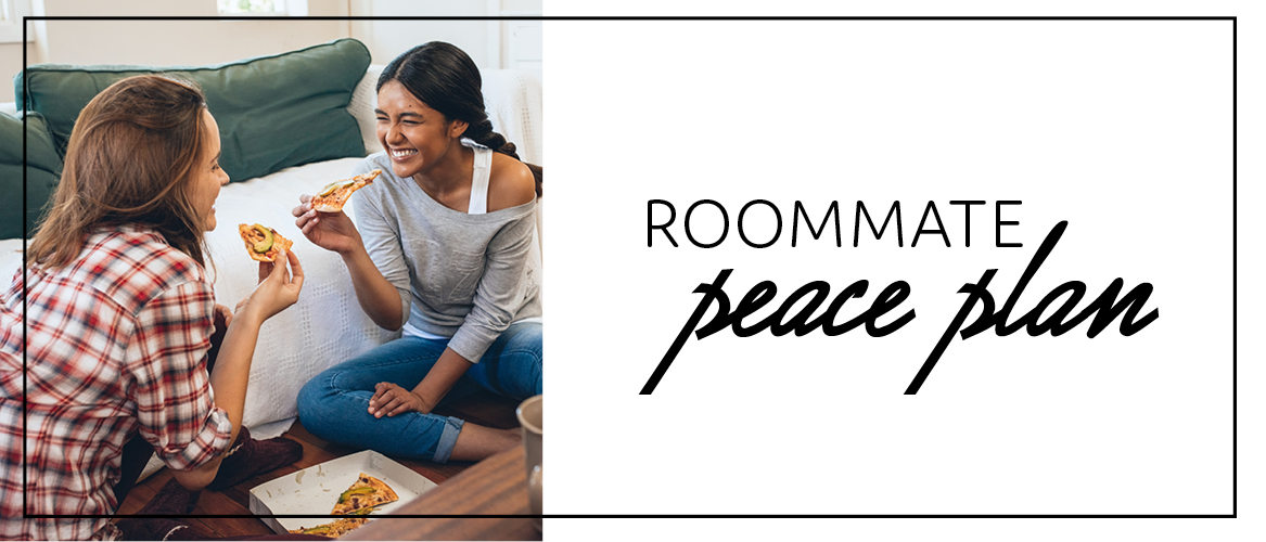 Roommate peace plan