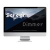 Screen dimmer