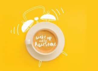 "Coffee cup and alarm that reads ""Wake up and be awesome"""