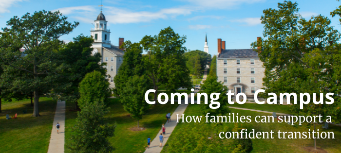 Photo of Middlebury's campus taken from the balcony of Davis Library looking out over several walking paths which surround Old Chapel. It's a sunny day in the summer and students are walking on the paths. Text reads: Coming to Campus: How families can support a confident transition