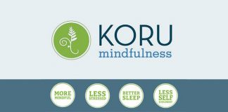 Koru Mindfulness: More Mindful, Less Stressed, Better Sleep, and Less Self Judgement