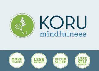 Koru Mindfulness: More Mindful, Less Stressed, Better Sleep, and Less Self Judgement