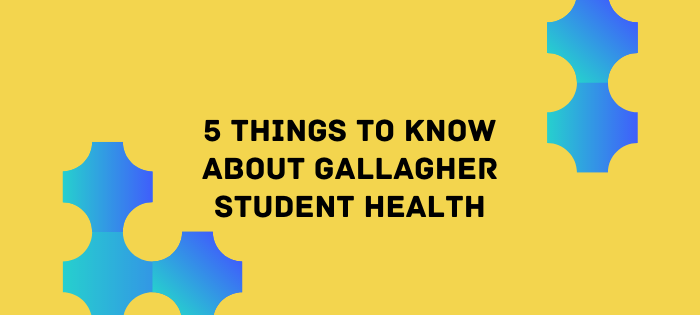 yellow background with black text and blue geometric shapes.  Text reads: 5 things to know about Gallagher Student Health