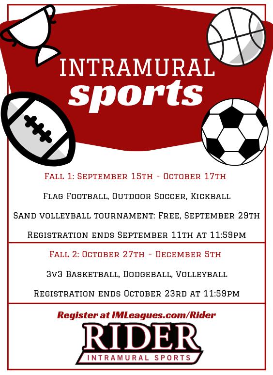 Registration is open for Intramural Flag Football, 5v5 Soccer, and Kickball.
